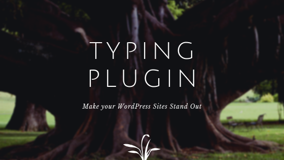 Typing Plugin for WordPress