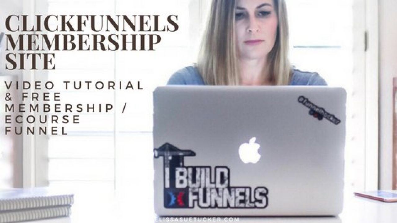 The Greatest Guide To Clickfunnels Membership Site